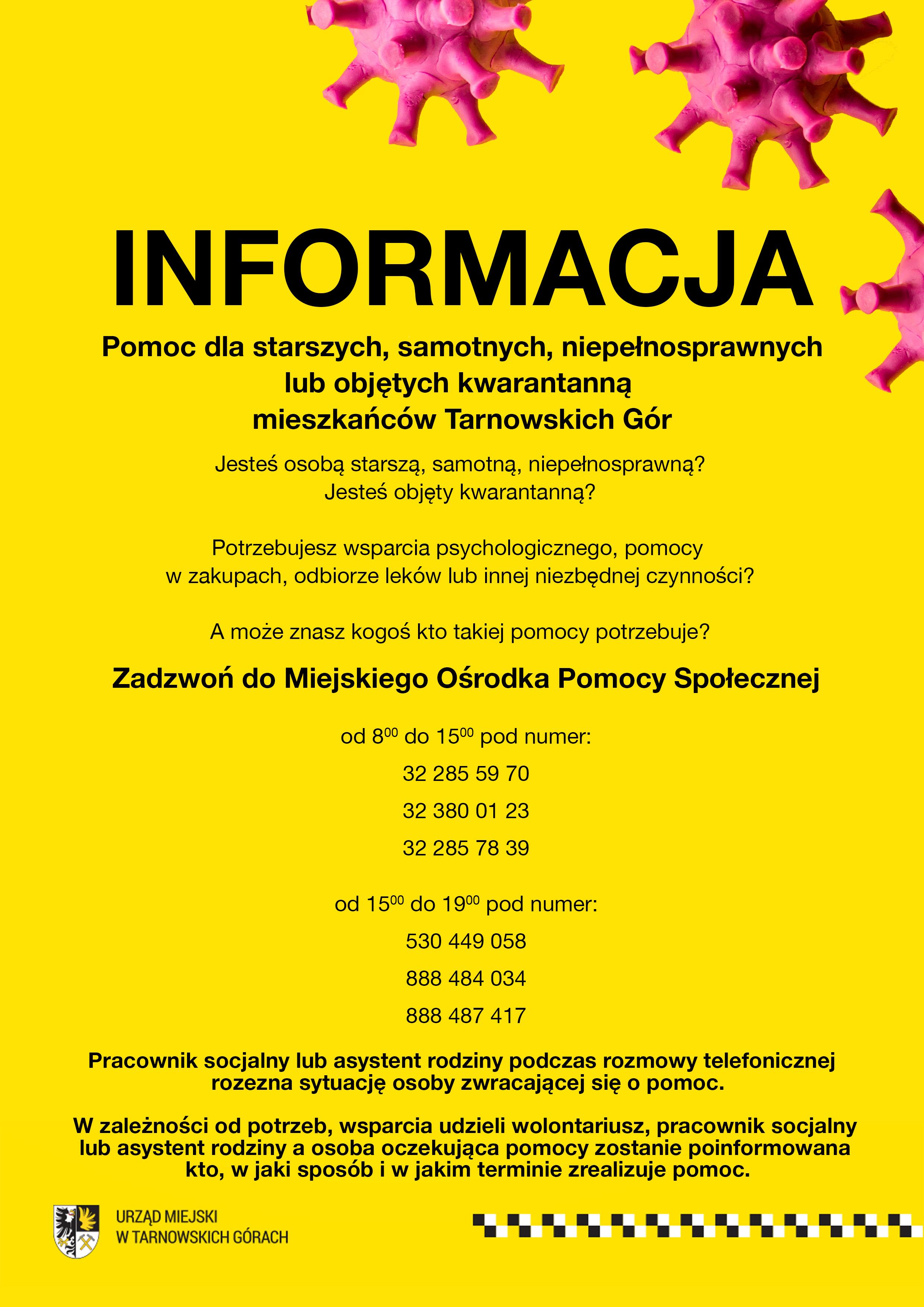 INFORMACJA  Pomoc dla starszych, samotnych, niepełnosprawnych lub objętych kwarantanną  mieszkańców Tarnowskich Gór